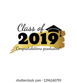 Class of 2019. Hand drawn brush gold stripe and number with education academic cap. Template for graduation party design, high school or college congratulation graduate, yearbook. Vector illustration.