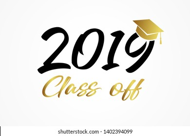 Class of 2019, modern calligraphy gold & black. Hand drawn lettering graduation logo. Congratulation graduates template design for party, high school or college graduate, yearbook. Vector illustration