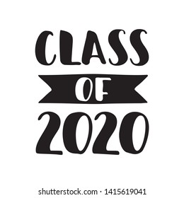 Class of 2020. Black Hand drawn brush lettering Graduation logo on white background. Template for graduation design, party, high school or college graduate, yearbook. Vector illustration.