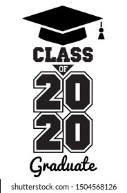 Class of 2020 . The concept of designing congratulations for graduates of the school. T-shirt design. Vector