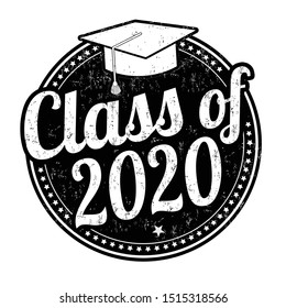 Class of 2020 grunge rubber stamp on white, vector illustration
