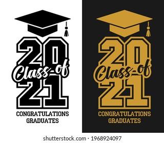 Class of 2021. The concept of design congratulations school graduation, flyer, invitation, uniform design. Illustration, vector on transparent and black background