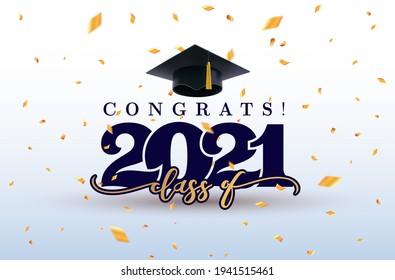 Class of 2021 with graduation cap. 2021 Graduation Cap Banner. Congrats Graduation calligraphy lettering. Vector illustration template for design party high school or college, graduate invitations.