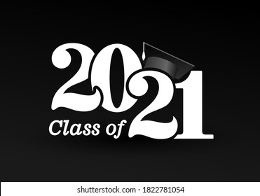 Class of 2021 with graduation cap. Congratulations on graduation with the inscription graduate. Flat simple design. Vector Illustration. Isolated on black background.