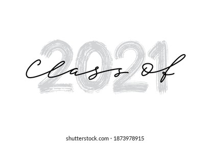 Class of 2021. Hand drawn brush lettering Graduation logo. Template for graduation design, party, high school or college graduate, class of 2020 yearbook. Modern calligraphy. Vector illustration.