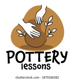 Classes or workshop teaching to make pots of clay. Pottery lessons emblem with material and result of work, decorative flowers and inscription. School or handmade present. Vector in flat style