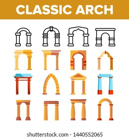 Classic Arch Vector Thin Line Icons Set. Arch, Architectural Element Types Linear Pictograms. Traditional Ancient Buildings Exterior, Arch-Shaped Entrance with Stone Columns Color Flat Illustrations