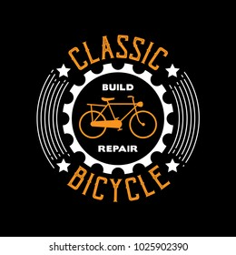 Classic Bicycle, Bicycle Saying & Quote. 100% vector Best for t-shirt, clothing, poster and print design
