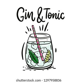 Classic cocktail Gin and tonic. Hand drawn vector illustration and lettering. Isolated on white background.