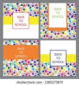 Classic, universal kids hand prints rainbow Back to school flyers, card templates set, element for web- design, advertising