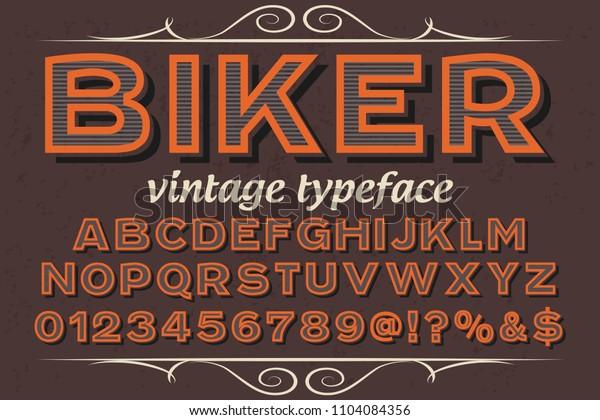 Classic vintage decorative font  label design typeface named biker