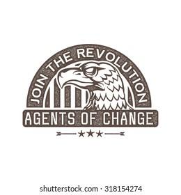 classic vintage propaganda eagle badge - agents of change