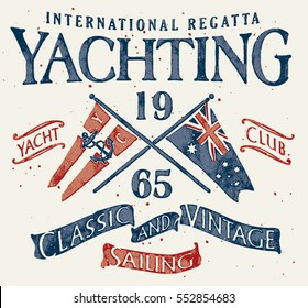 Classic and vintage sailing , Grunge vector artwork for sportswear in custom colors
