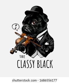 classy black slogan with cartoon dog playing violin illustration