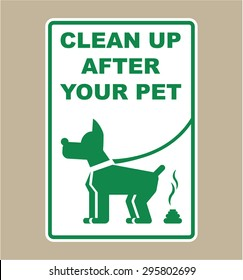 Clean Up After Your Pet Sign Vector