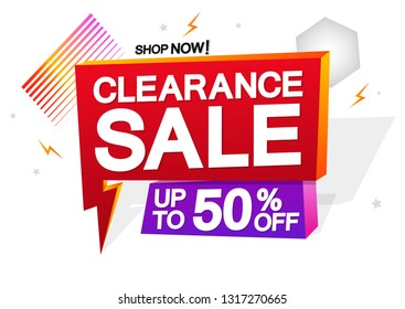 Clearance Sale, up to 50% off, speech bubble banner design template, flash discount tag, vector illustration