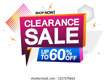 Clearance Sale, up to 60% off, speech bubble banner design template, flash discount tag, vector illustration