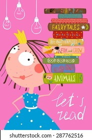 Clever Cute Little Girl Reading Books Poster. Colorful hand drawn cute illustration for little kids about reading books.