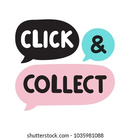 Click and collect. Online shopping method. Vector hand drawn speech bubbles, label, badge, sticker illustration on white background.