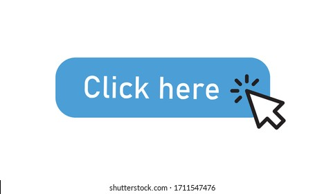 Click here button with arrow pointer clicking icon.