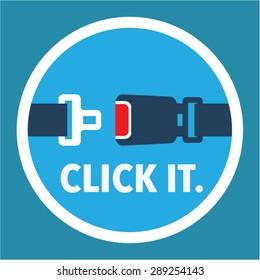 Click it. Period. Seat belt sign Vector.