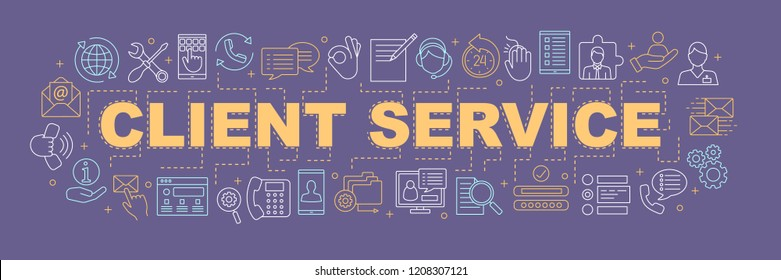 Client service word concepts banner. Customer support. Technical support, call center, customer retention. Isolated lettering typography idea with linear icons. Vector outline illustration
