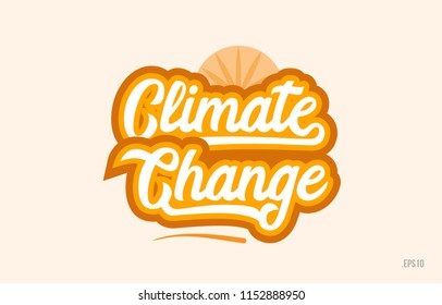 climate change word with orange color suitable for card icon or typography logo design