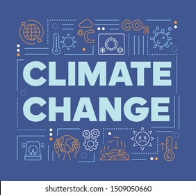 Climate changes word concepts banner. Presentation, website. Greenhouse effect and global warming. Isolated lettering typography idea with linear icons. Vector outline illustration