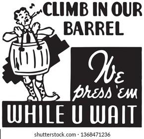 Climb In Our Barrel  - Retro Ad Art Banner