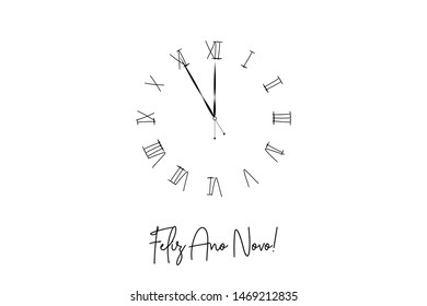 Clock dial Feliz ano novo Happy new year Portuguese handwritten text.