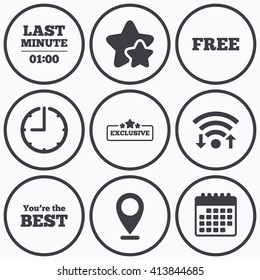 Clock, wifi and stars icons. Last minute icon. Exclusive special offer with star symbols. You are the best sign. Free of charge. Calendar symbol.