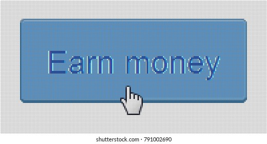 Close Up Hand Cursor and Web Site Earn Money Botton on Computer LCD Display Pixel Background  - Vector Macro Image Digital Concept