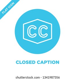 closed caption icon vector from accessibility collection. Thin line closed caption outline icon vector  illustration. Linear symbol for use on web and mobile apps, logo, print media.