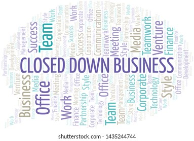 Closed Down Business word cloud. Collage made with text only.