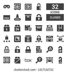closed icon set. Collection of 32 filled closed icons included Door hanger, Chest, Password, Box, Safe box, Padlock, Lock, Unlock, Treasure, Media encoder, Subtitles, Safe, Eye mask