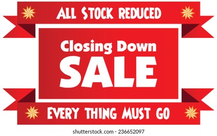 Closing down sale label or badge isolated on white background. All stock reduced. Everything must go.
