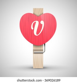 Clothes wooden heart pin with capital letter V vector illustration. Decorative wooden pin best for Valentines day. Alphabet letter.