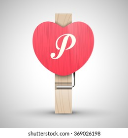 Clothes wooden heart pin with capital letter P vector illustration. Decorative wooden pin best for Valentines day. Alphabet letter.