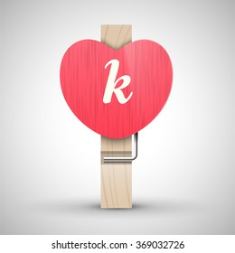 Clothes wooden heart pin with lowercase letter k vector illustration. Decorative wooden pin best for Valentines day. Alphabet letter.