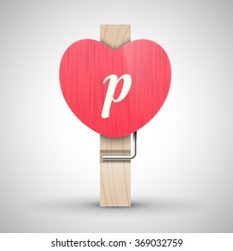 Clothes wooden heart pin with lowercase letter p vector illustration. Decorative wooden pin best for Valentines day. Alphabet letter.