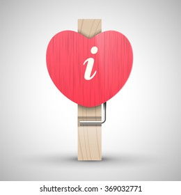 Clothes wooden heart pin with lowercase letter i vector illustration. Decorative wooden pin best for Valentines day. Alphabet letter.