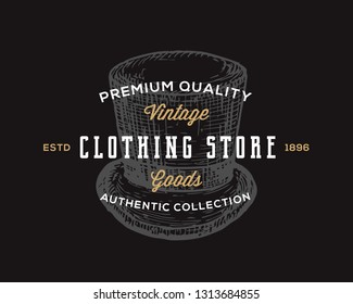 Clothing Store. Retro Typography Abstract Vector Sign, Symbol or Logo Template. Hand Drawn Vintage Cylinder Hat Emblem. Black Background.