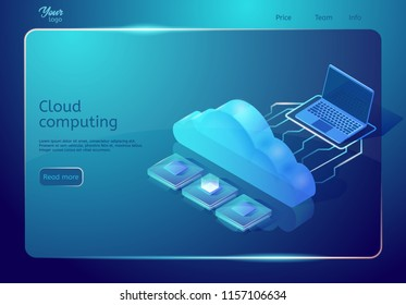 Cloud computing web page template. Isometric vector illustration in blue colors. Image depicting laptop, cloud and central processing units. Digital storage and hosting. Web page banner.