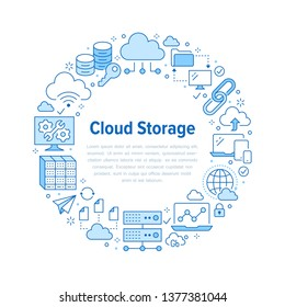 Cloud data storage circle poster with line icons. Database background, information, server center, global network, backup, security vector illustrations. Technology blue white template.