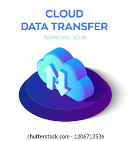 Cloud Data Transfer Isometric Icon. 3D Isometric Cloud with Download Upload Arrows. Created For Mobile, Web, Decor, Print Products, Application. Perfect for web design, banner and presentation. Vector