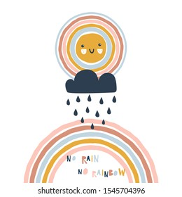 Cloud with droplets, decorative arc, cute sun with kawaii face. No rain no rainbow text. Scandinavian paper cut style childish weather illustration isolated on white in vector. Nursery poster print