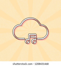 Cloud music library, striming. Simple linear icon with thin outline. Vintage retro typography with offset printing effect. Dots poster with comics pop art background