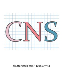 CNS (central nervous system) acronym written on checkered paper - vector illustration