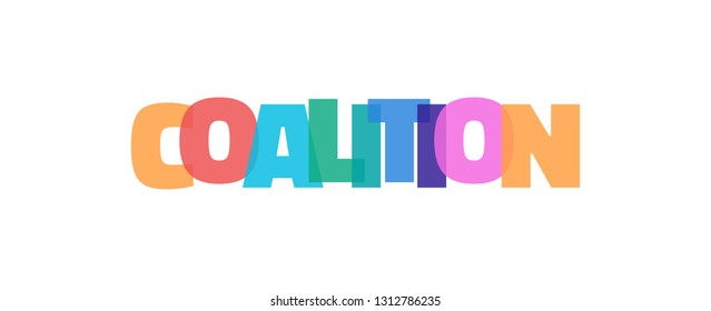 """Coalition word concept. """"Coalition"""" on white background. Use for cover, banner, blog."""