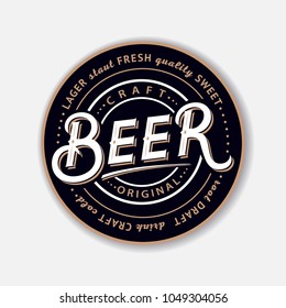 Coaster for beerl with hand written lettering. Bierdeckel, beermat for bar, pub, beerhouse. Round stand. Vintage style. Vector Illustration.